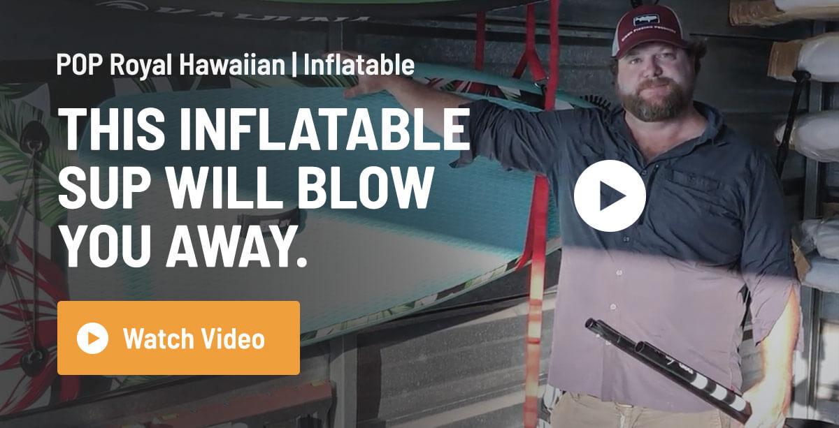 POP Paddleboards Royal Hawaiian Inflatable
